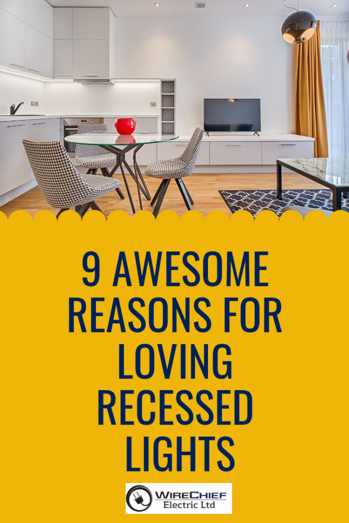 9 Awesome Reasons for Loving Recessed Lights