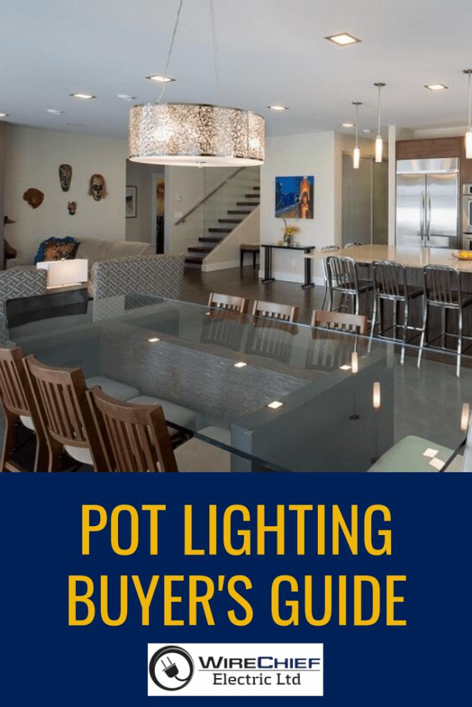 Pot Lighting Buyer's Guide