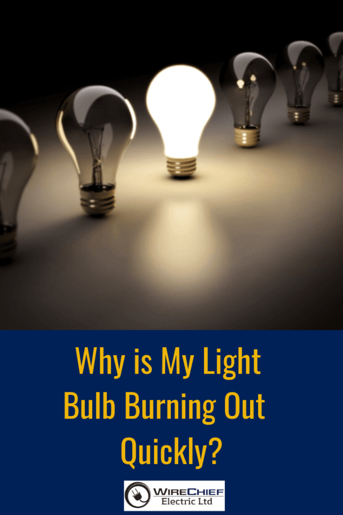 Light Bulbs that Burn Out Too Fas