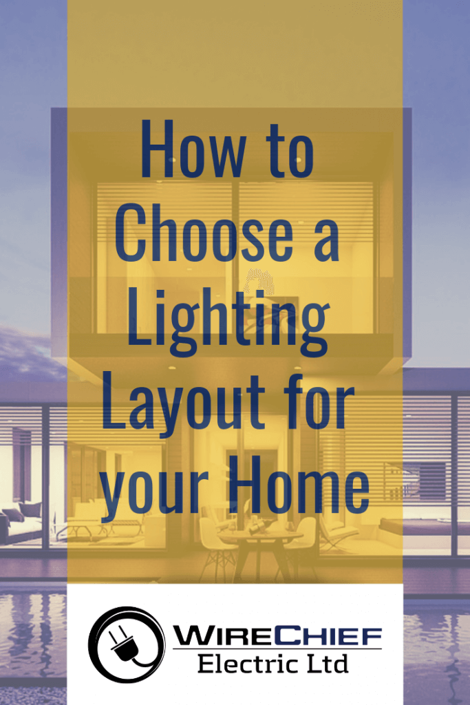How to Choose a Lighting Layout for Your Home
