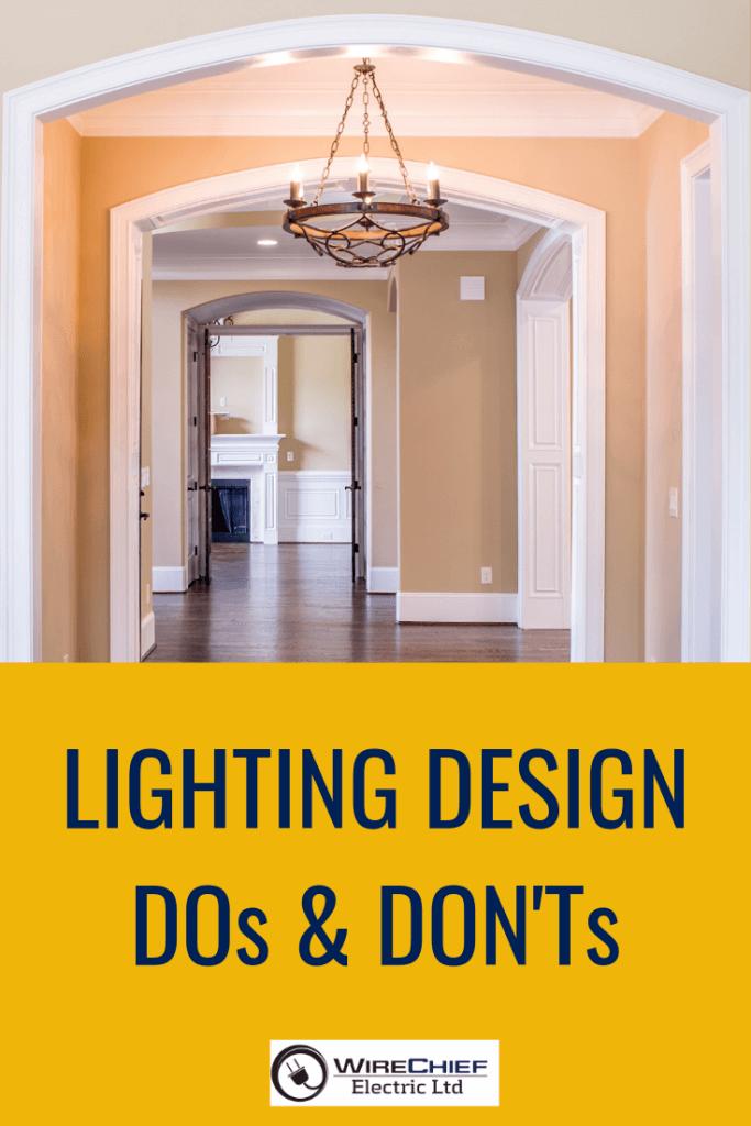 Lighting Design Do and & Don'ts